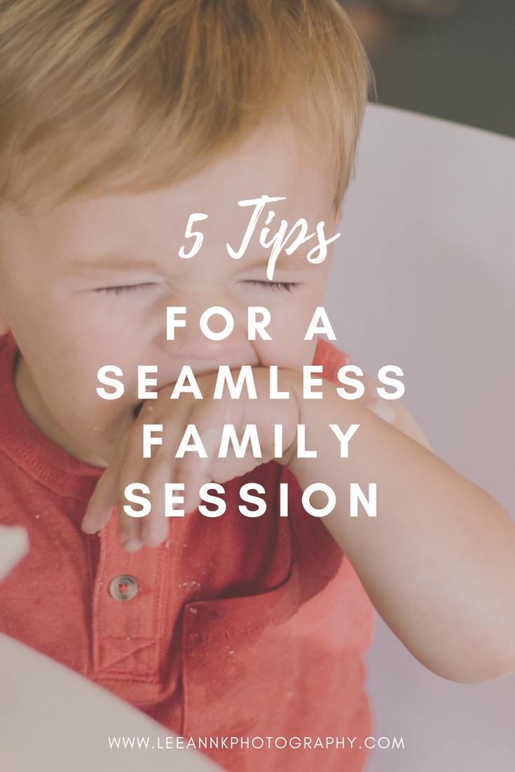 5 tips for a seamless family session! Written by LeeAnn K Photography a Pittsburgh family photographer.