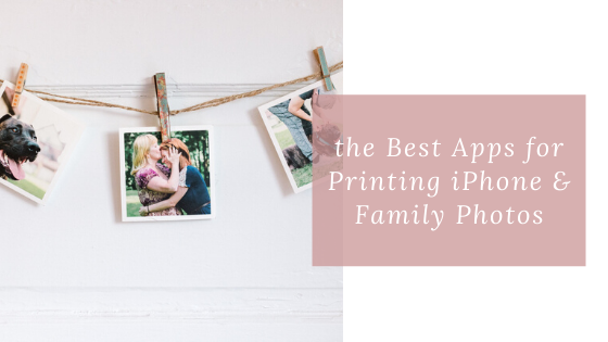 The Best Apps for Printing iPhone & Family Photos