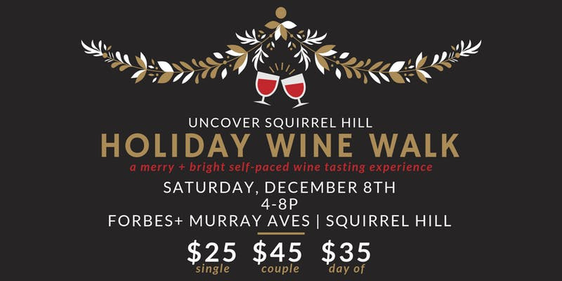 Holiday Wine Walk in Squirrel Hill Pittsburgh Holiday Events