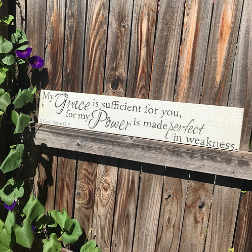 My Grace is Sufficient for You - 2 Corinthians 12:9 - Rustic Hand Painted Verse