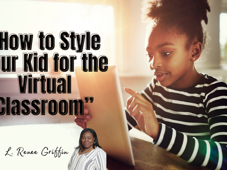 How to Style Your Kid for the Virtual Classroom