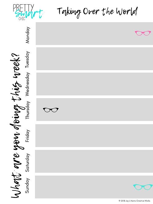 Pretty Smart Chic Weekly Calendar