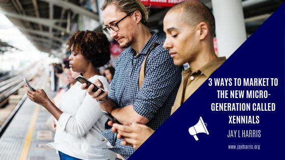 3 ways to market to the new microgeneration called Xennials: