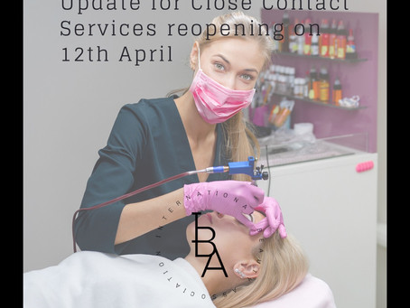 Update for Close Contact Services reopening on 12th April