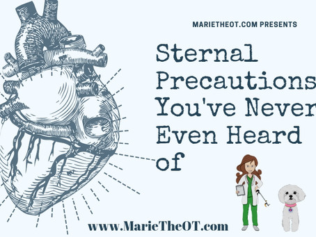 3 Sternal Precautions You've Never Even Heard of