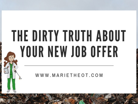 The Dirty Truths About Your New Occupational Therapy Job Offer