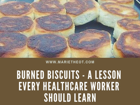 Burned Biscuits – A lesson We All Should Learn