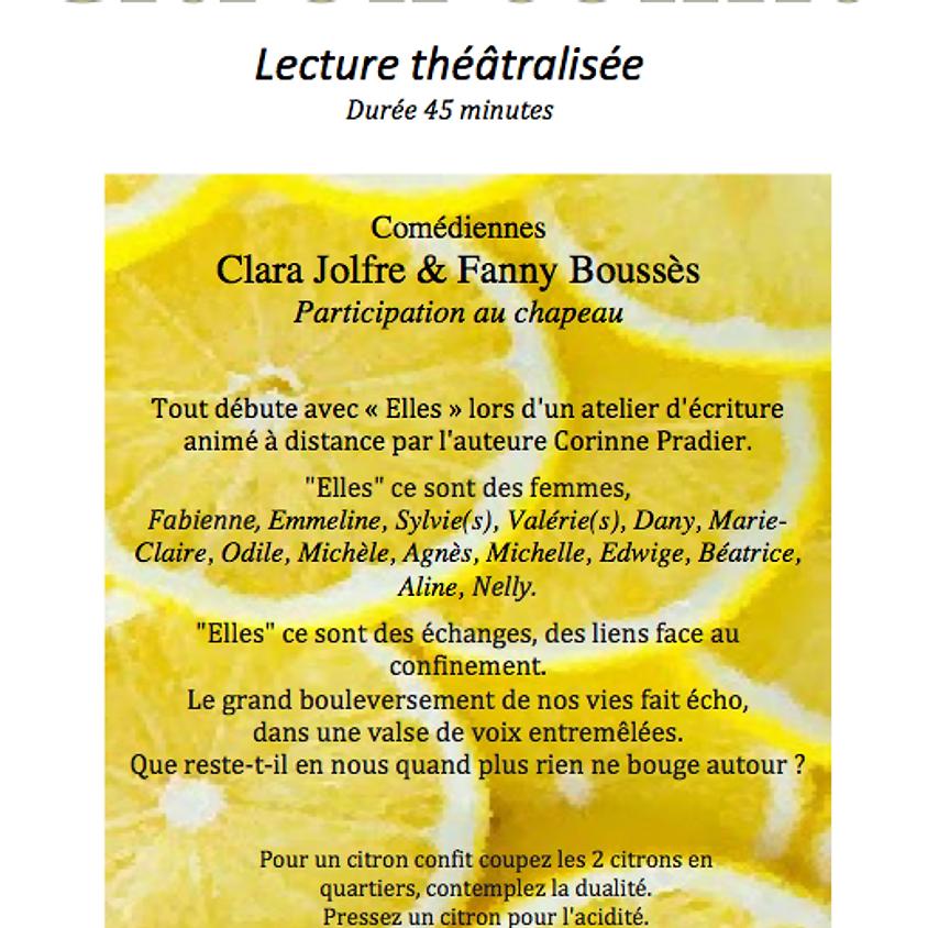 """Lecture théâtralisée """"Citron Confit"""""""