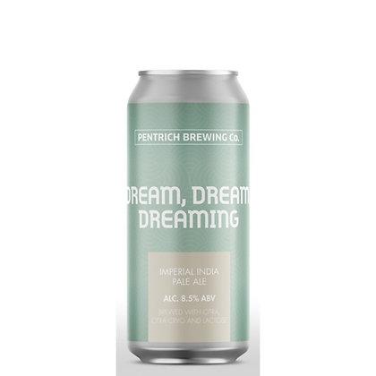 Pentrich - Dream, Dream, Dreaming