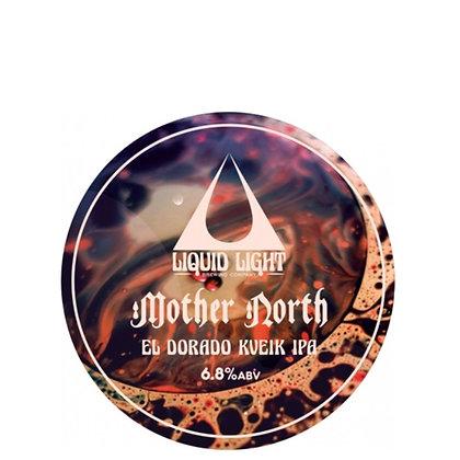 Liquid Light - Mother North