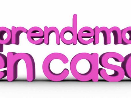 #AprendemosEnCasa
