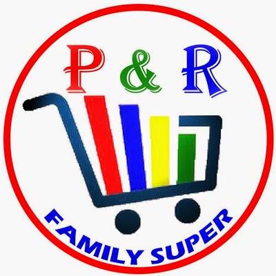 P & R FAMILY SUPER