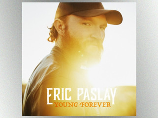 "Eric Paslay's Newest single has us feeling ""Young Forever"""