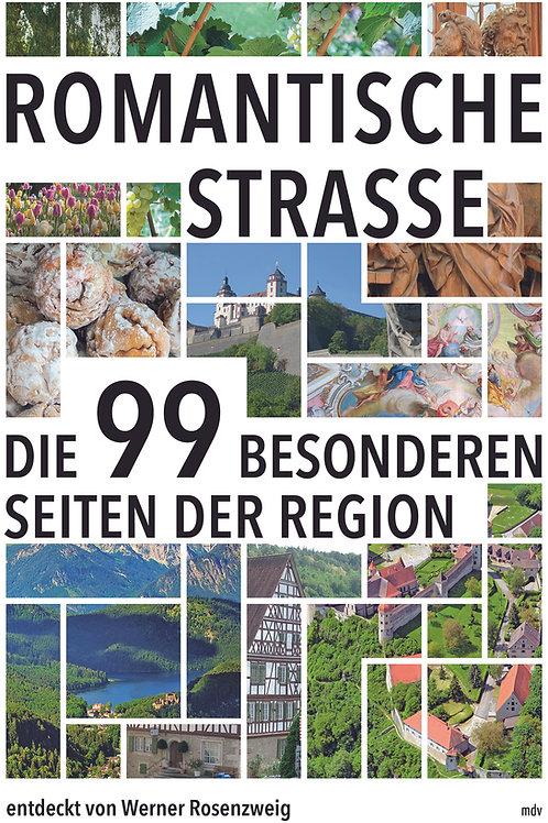 Infopaket Romantische Straße - Die 99 besonderen Seiten der Region