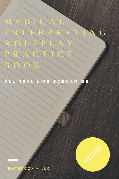 Medical Interpreting RolePlay Practice Book (ENG-SPN)