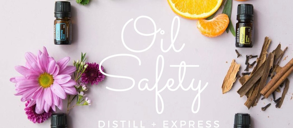 Essential Oils + Safety