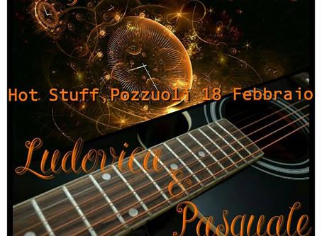 18 febbraio JUST ACOUSTIC (DUO)  Live Music presso HOT STUFF  (pozzuoli) via Pergolesi, 17