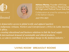 Hecho por Nosotros Ignites Collaboration towards Sustainable and Ethical Fashion in the UN HLPF 2021