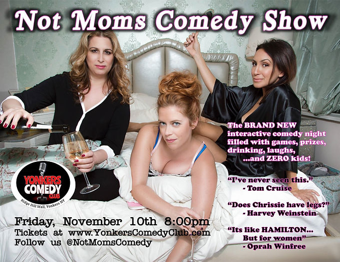 Not Moms Comedy Show