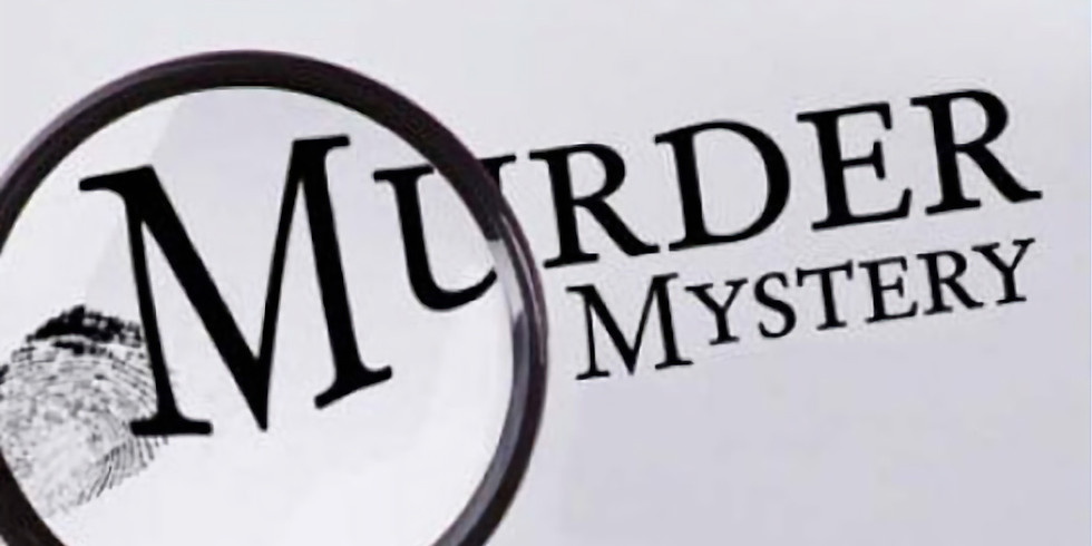 SOLD OUT - Murder Mystery Evening