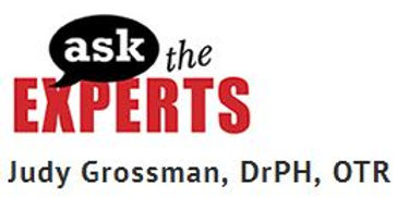 Smart Kid with LD Ask the Experts with Judy Grossman, Dr. PH, OTR