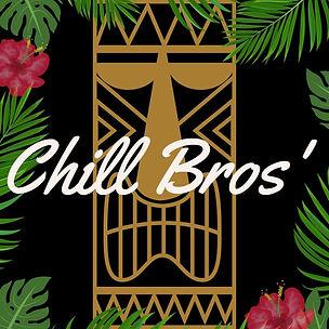 Chill Bros'.jpg