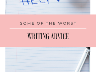 Bad, Bad, Absolutely Terrible Ideas About Writing
