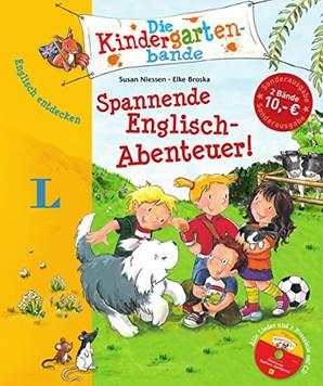 Englisch entdecken: Die Kindergartenbande - Spannende Englisch-Abenteuer!