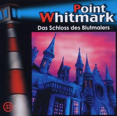 Point Whitmark 33: Das Schloss des Blutmalers