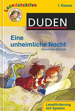 Duden - Lesedetektive: Eine unheimliche Nacht (1. Kl)