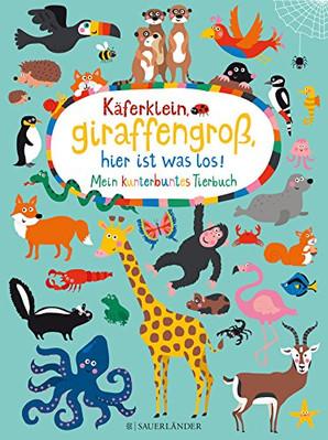 Käferklein, Giraffengroß, hier ist was los!