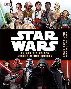 Star Wars™ - Lexikon der Schurken, Helden und Droiden (2./3. Kl.)