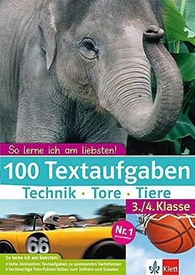 100 Textaufgaben Technik Tore Tiere. 3./4. Klasse