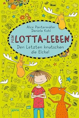 """BUCHVERLOSUNG von """"Mein Lotta-Leben: Den Letzten knutschen die Elche"""", 8-11 Jahre"""