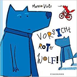 VORSICHT ROTER WOLF!