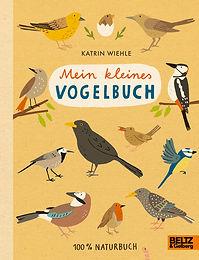 Mein kleines Vogelbuch - 100 % Naturbuch
