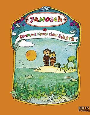 Janosch: Komm, wir finden einen Schatz