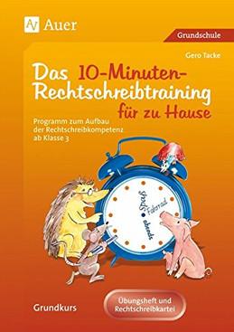 Das 10 Minuten Rechtschreibtraining für zu Hause