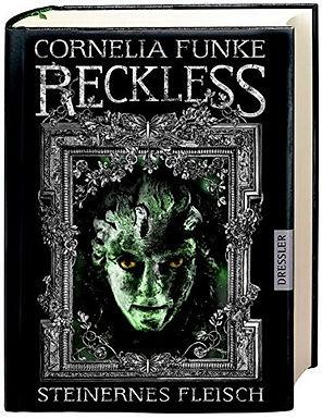 Reckless: Steinernes Fleisch