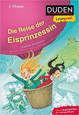 Duden Leseprofi: Die Reise der Eisprinzessin (2. Kl)
