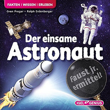 Faust jr. ermittelt: Der einsame Astronaut