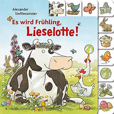 Es wird Frühling, Lieselotte!