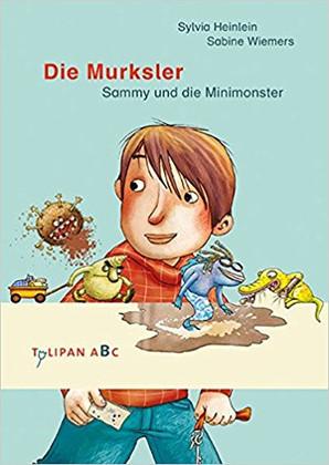 Die Murksler: Sammy und die Minimonster