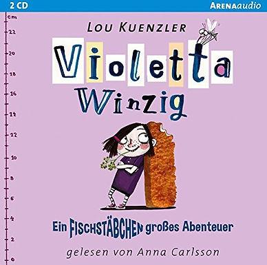 Violetta Winzig: Ein Fischstäbchen grosses Abenteuer