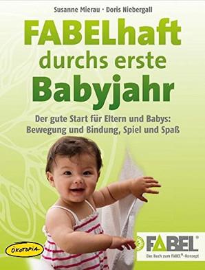FABELhaft durchs erste Babyjahr