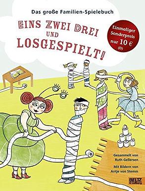 Das große Familien-Spielebuch: Eins zwei drei und losgespielt!