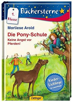 Die Pony-Schule - Keine Angst vor Pferden (1. Kl)