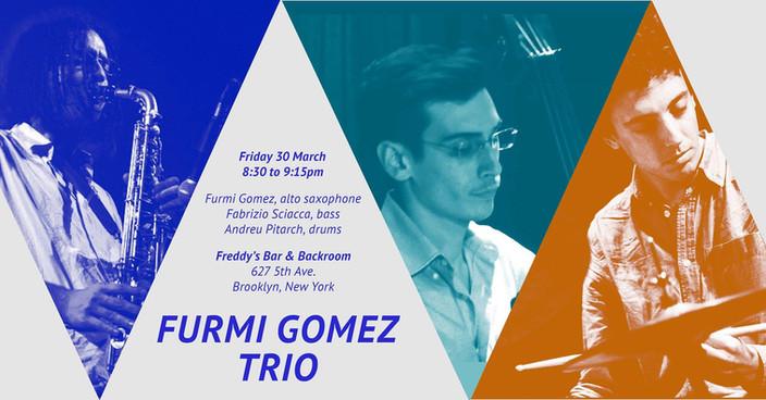 Furmi Gomez Trio, Brooklyn, NYC