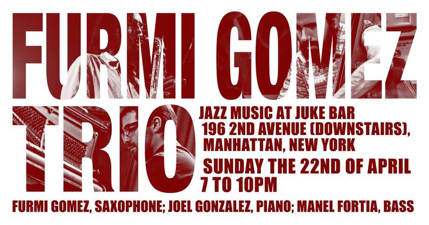 Furmi Gomez Trio, Manhattan, NYC
