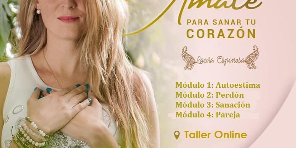 Talleres Amor Propio Online: Ámate para sanar tu CORAZÓN